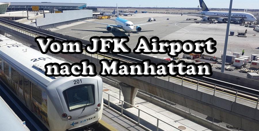 Flughafentransfer NYC: Vom JFK-Flughafen nach Manhattan